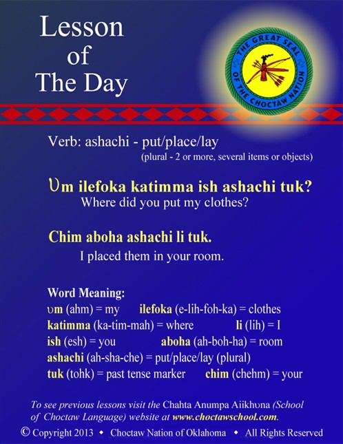 Verb: ashachi - put/place/lay