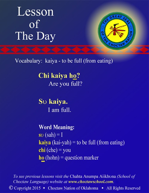 Vocabulary: kaiya - to be full (from eating)