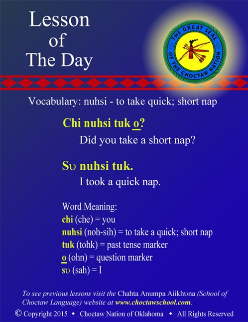 Vocabulary: nuhsi - to take quick; short nap